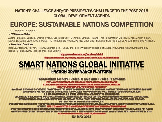 SMART NATIONS GLOBAL INITIATIVE I-NATION GOVERNANCE PLATFORM FROM SMART EUROPE TO SMART ASIA AND TO SMART AMERICA HTTP://W...