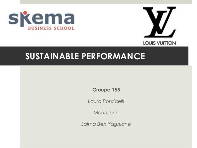 SUSTAINABLE PERFORMANCE  Groupe 155 Laura Ponticelli Mouna Zizi  Salma Ben Yaghlane