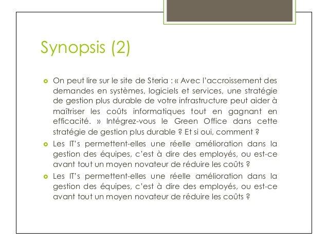 Synopsis (2) ›  On peut lire sur le site de Steria: «Avec l'accroissement des demandes en systèmes, logiciels et servi...