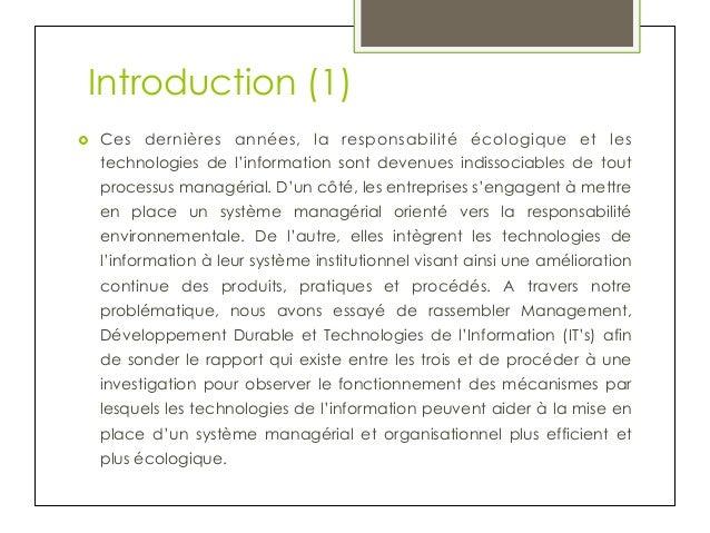 Introduction (1) ›  Ces dernières années, la responsabilité écologique et les technologies de l'information sont devenue...
