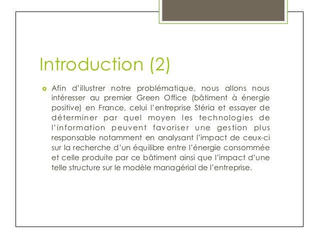 Introduction (2) ›  Afin d'illustrer notre problématique, nous allons nous intéresser au premier Green Office (bâtiment ...