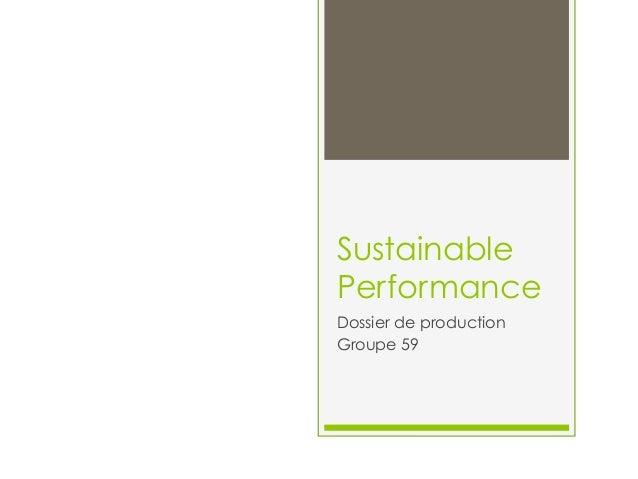 Sustainable Performance Dossier de production Groupe 59