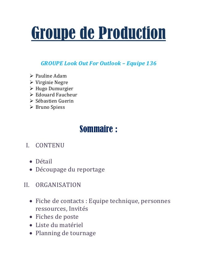 Groupe de Production  GROUPE Look Out For Outlook – Equipe 136   Pauline Adam   Virginie Negre   Hugo Dumurgier   Edou...
