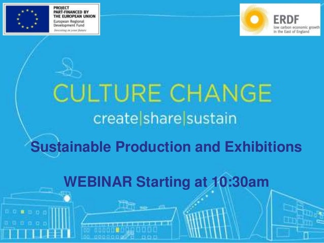 #CreateShareSustain Sustainable Production and Exhibitions WEBINAR Starting at 10:30am