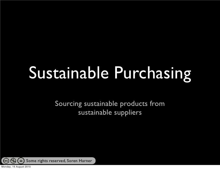 Sustainable Purchasing                                 Sourcing sustainable products from                                 ...