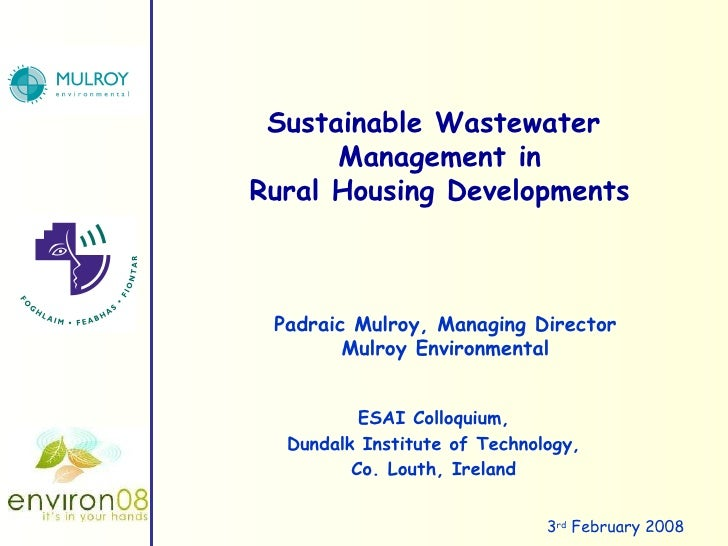 ESAI Colloquium, Dundalk Institute of Technology, Co. Louth, Ireland Sustainable Wastewater  Management in Rural Housing D...