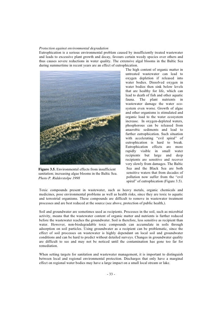 Protection against environmental degradation Eutrophication is a serious environmental problem caused by insufficiently tr...