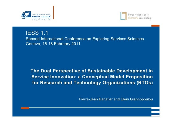IESS 1.1Second International Conference on Exploring Services SciencesGeneva, 16-18 February 2011  The Dual Perspective of...