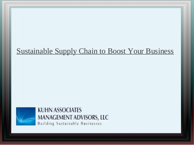 Sustainable Supply Chain to Boost Your Business