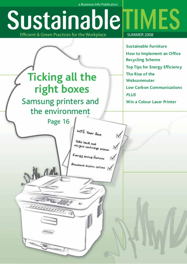 Sustainable Furniture How to Implement an Office Recycling Scheme Top Tips for Energy Efficiency  	  Ticking all the right...