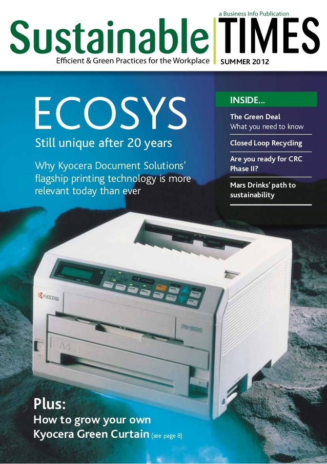 SUMMER 2012  ECOSYS Still unique after 20 years  Why Kyocera Document Solutions' flagship printing technology is more rele...