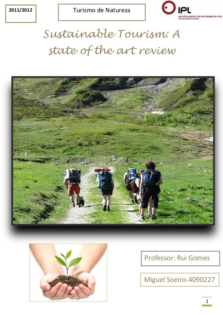 2011/2012       Turismo de Natureza            Sustainable Tourism: A            state of the art review                  ...