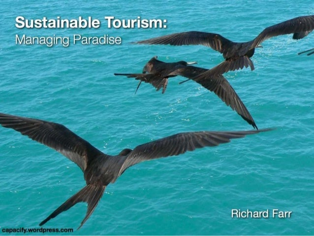 managing sustainable tourism This sustainable tourism best practice guidelines book (st‐bpg) contains eleven chapters that provide guidance to all major aspects of tourism and visitor management in protected areas.