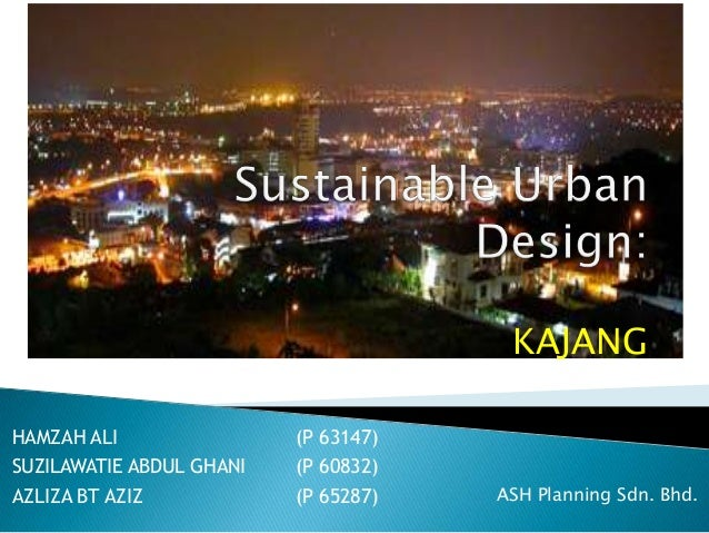 KAJANGHAMZAH ALI                (P 63147)SUZILAWATIE ABDUL GHANI   (P 60832)AZLIZA BT AZIZ            (P 65287)   ASH Plan...