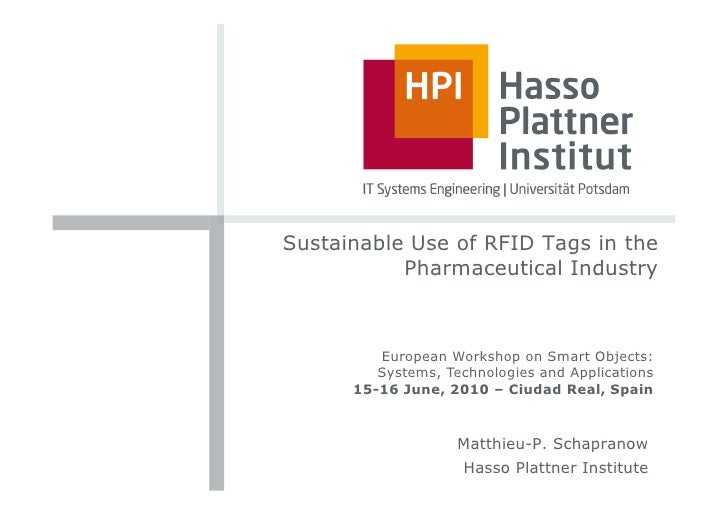 Sustainable Use of RFID Tags in the            Pharmaceutical Industry             European Workshop on Smart Objects:    ...