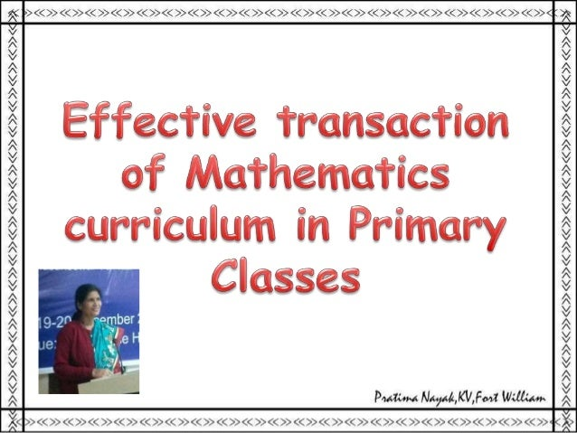 NCF -2005 Developing children's abilities for mathematisation is the main goal of mathematics education. Mathematisation m...