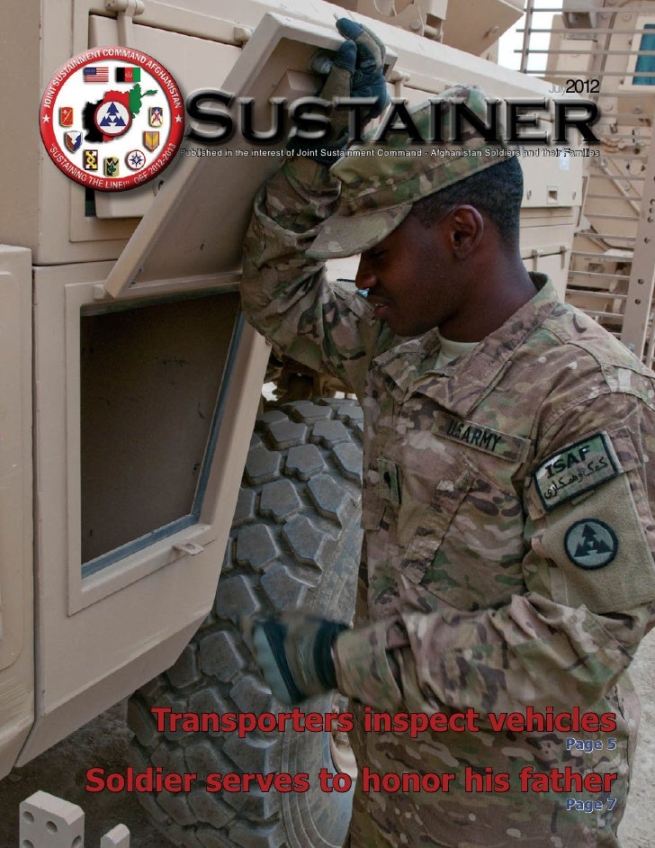 July2012      Sustainer      Published in the interest of Joint Sustainment Command - Afghanistan Soldiers and their Famil...