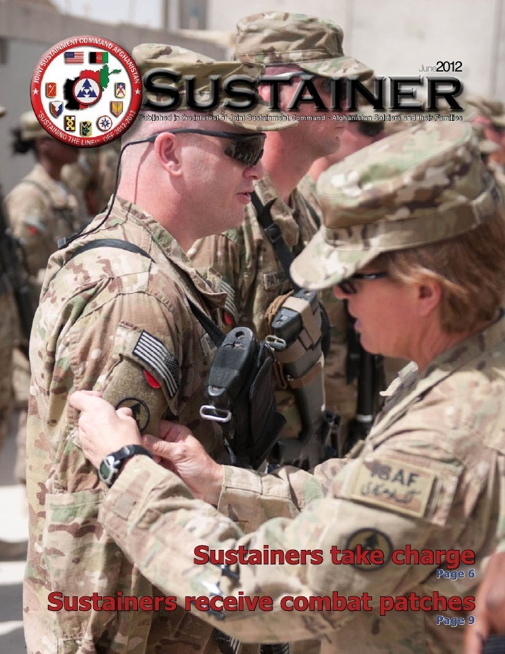 June2012       Sustainer       Published in the interest of Joint Sustainment Command - Afghanistan Soldiers and their Fam...