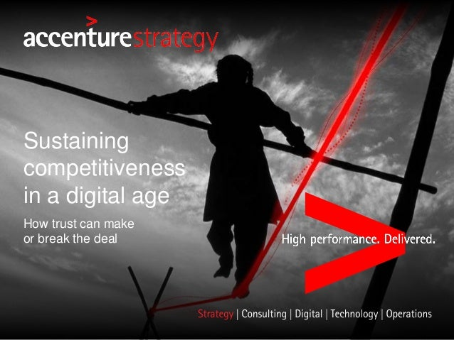 How trust can make or break the deal Sustaining competitiveness in a digital age