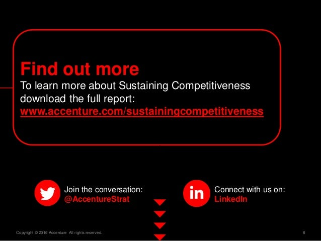 8Copyright © 2016 Accenture All rights reserved. Connect with us on: LinkedIn Join the conversation: @AccentureStrat Find ...