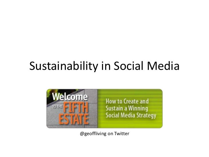Sustainability in Social Media<br />@geoffliving on Twitter<br />