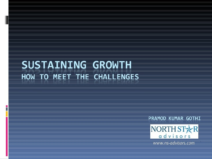 Growth orbits of a Business  - Start-Up -Consolidation -Growth Phase I : Delegation -Growth Phase II : Professionalization...