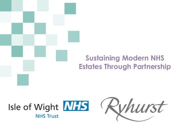Sustaining Modern NHS Estates Through Partnership
