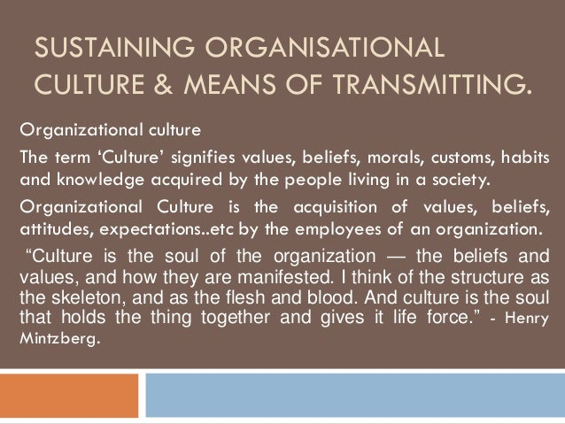 "what is meant by organizational culture s What exactly does ""organizational culture"" mean the end of the 20th century and the beginning of the 21st saw an explosion of research that sought to better understand organizations."