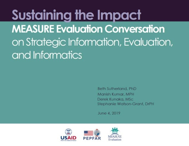 Sustaining the Impact: MEASURE Evaluation Conversation on Strategic Information, Evaluation, and Informatics