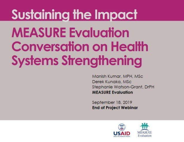 Sustaining the Impact: MEASURE Evaluation Conversation on Health Systems Strengthening