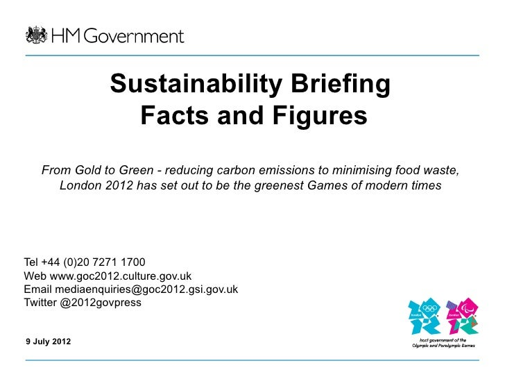 Sustainability Briefing                 Facts and Figures   From Gold to Green - reducing carbon emissions to minimising f...