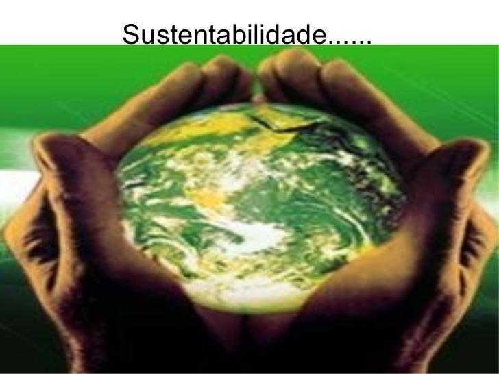 Sustentabilidade......