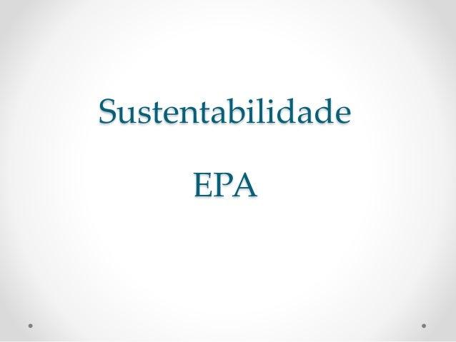 Sustentabilidade EPA