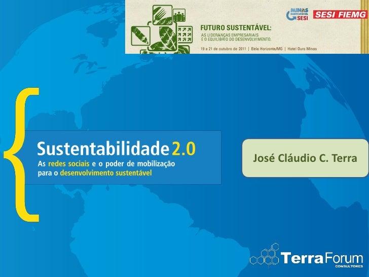 José Cláudio C. Terra