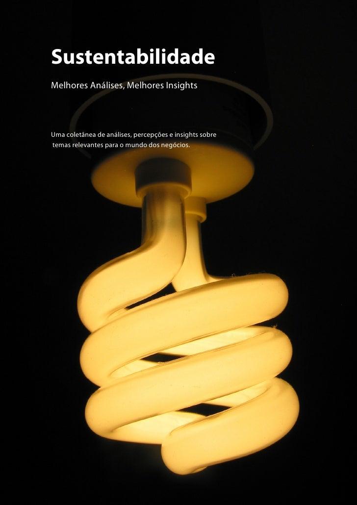 Sustentabilidade Melhores Análises, Melhores Insights     Uma coletânea de análises, percepções e insights sobre temas rel...