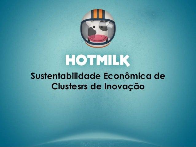 Sustentabilidade Econômica de Clustesrs de Inovação