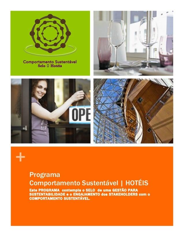 1 2  Comportamento Sustentável Selo Hotéis  + Programa Comportamento Sustentável | HOTÉIS Este PROGRAMA contempla o SELO d...