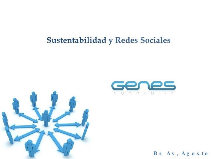 Bs As, Agosto  2010 Sustentabilidad  y Redes Sociales