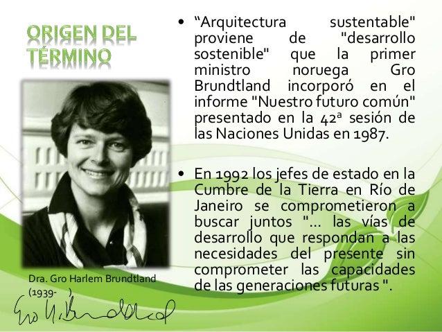 Sustentabilidad y arquitectura sustentable Arquitectura de desarrollo