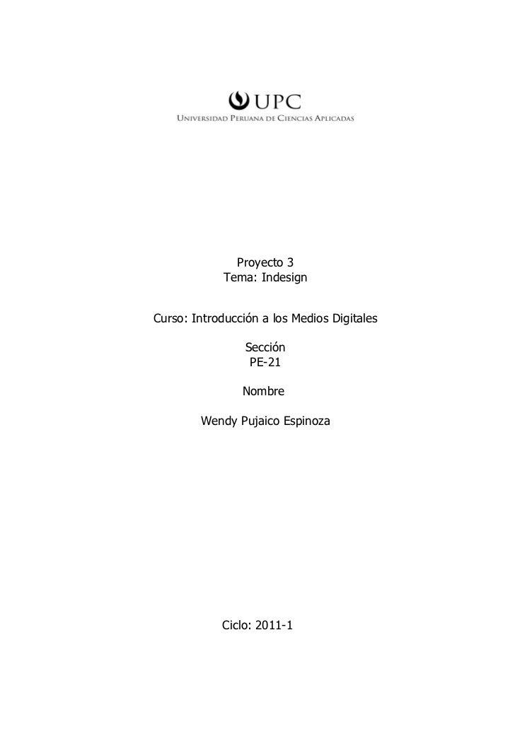Proyecto 3             Tema: IndesignCurso: Introducción a los Medios Digitales                 Sección                  P...
