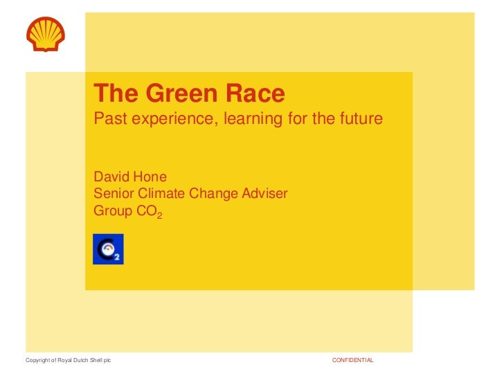 The Green RacePast experience, learning for the futureDavid HoneSenior Climate Change AdviserGroup CO2<br />