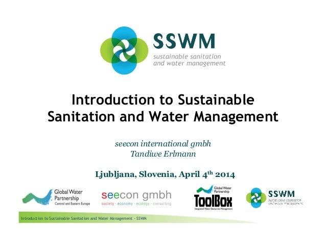 Introduction to Sustainable Sanitation and Water Management - SSWM Introduction to Sustainable Sanitation and Water Manage...