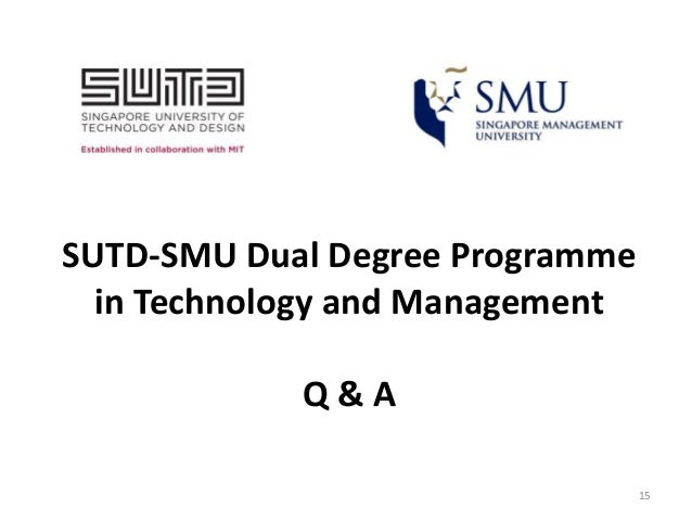 SUTD-SMU Announce Dual Degree Programme in Technology and