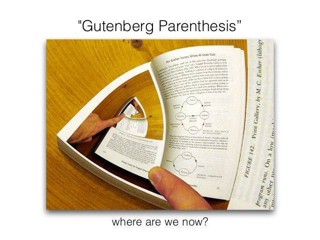 """Gutenberg Parenthesis"" where are we now?"