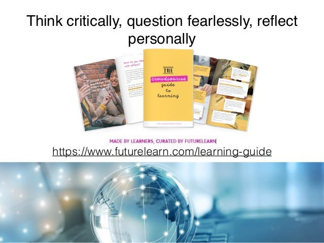 Sustainable learning involves a pedagogic fusion between environments, tools, formats and meta-literacy capabilities. (Mac...