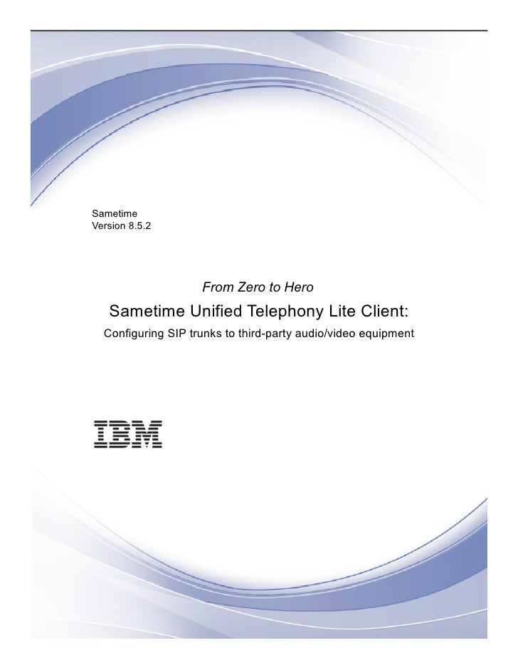 Ibm Sametime Unified Telephony Lite Client Configuring