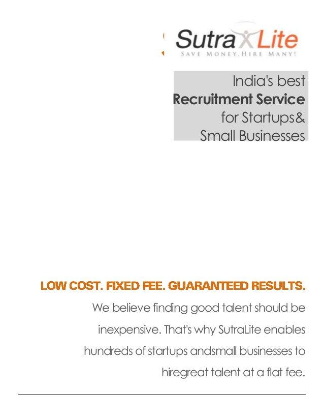 SutraLite                          Indias best                 Recruitment Service                        for Startups&   ...