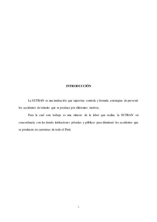 1 INTRODUCCIÓN La SUTRAN es una institución que supervisa controla y formula estrategias de prevenir los accidentes de trá...