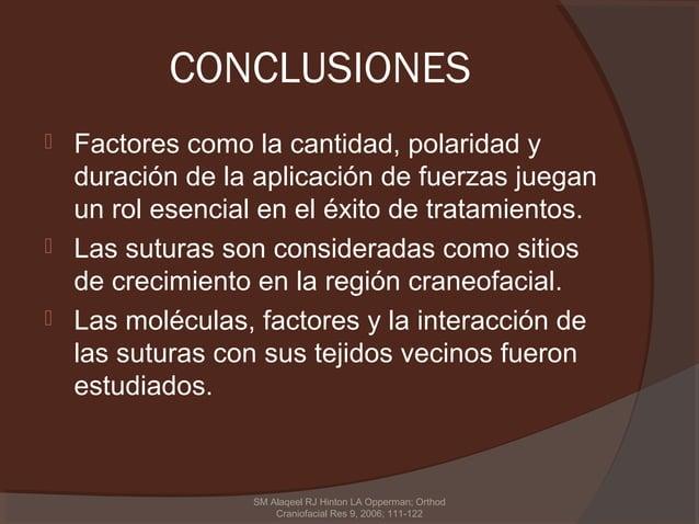 CONCLUSIONES   Factores como la cantidad, polaridad y    duración de la aplicación de fuerzas juegan    un rol esencial e...