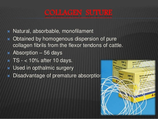 ABSORBABLE - SYNTHETIC  Polyglactin (vicryl):cream, copolymer of lactide & glycolide  Minimal tissue rxn  Used in gener...